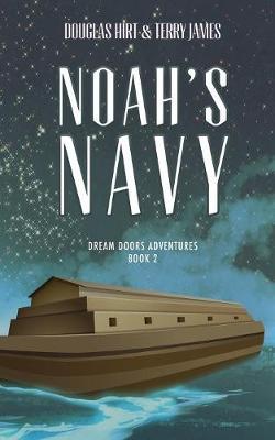 Noah's Navy - Dream Doors Adventures 2 (Paperback)