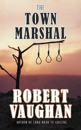 The Town Marshal (Paperback)