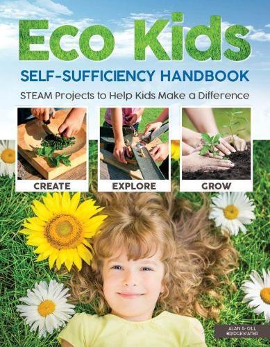 Eco Kids Self-Sufficiency Handbook (Paperback)