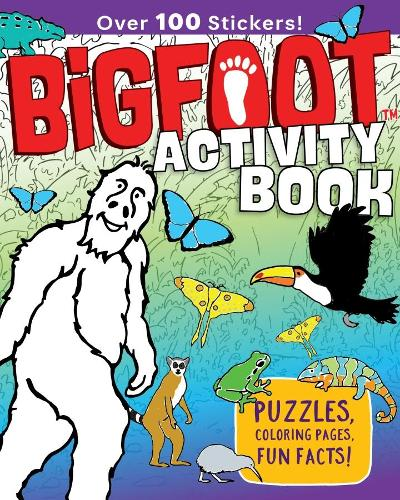 Bigfoot Activity Book: Puzzles, Coloring Pages, Fun Facts! Over 100 Stickers! (Paperback)
