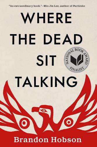 Where The Dead Sit Talking (Paperback)