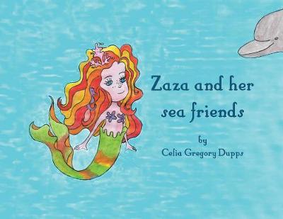 Zaza and Her Sea Friends (Paperback)