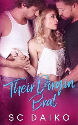 Their Virgin Brat (Paperback)