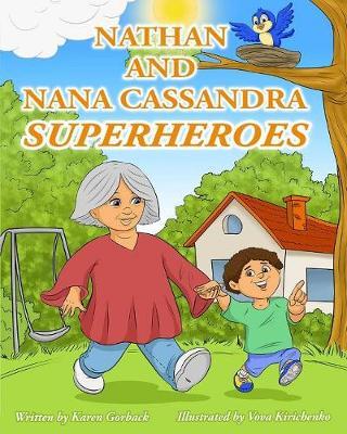 Nathan and Nana Cassandra Superheroes (Hardback)