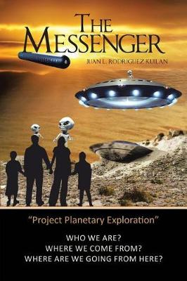 The Messenger (Project Planetary Exploration) (Paperback)