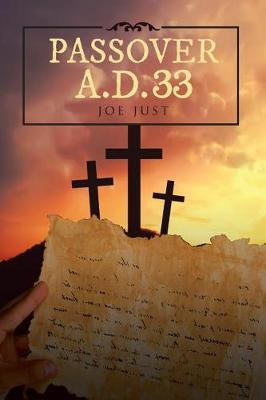 Passover A.D. 33 (Paperback)