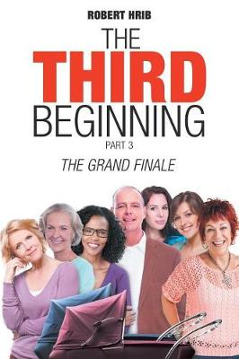 The Grand Finale: The Third Beginning (Paperback)