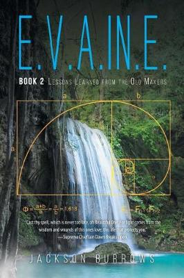 E.V.A.In.E.: Book 2 Lessons Learned from the Old Makers (Paperback)