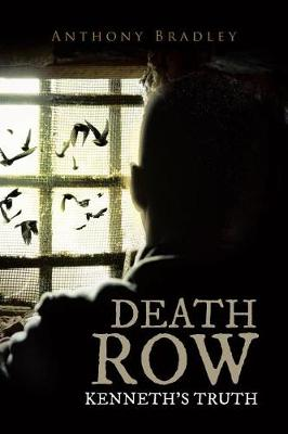 Death Row: Kenneth's Truth (Paperback)
