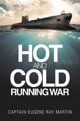 Hot and Cold Running War (Paperback)