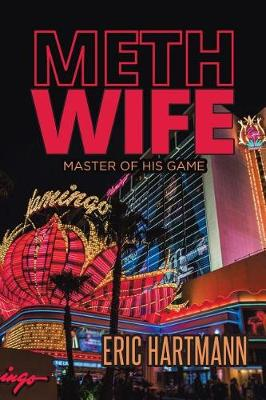Meth Wife: Master of His Game (Paperback)