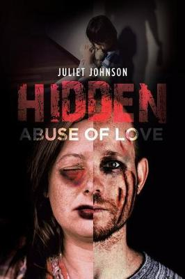 Hidden Abuse of Love (Paperback)