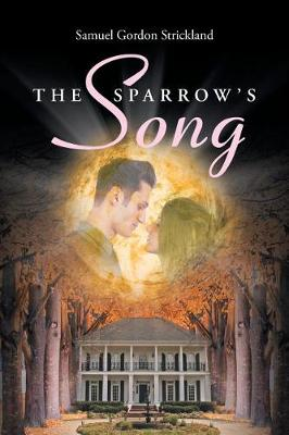 The Sparrow's Song (Paperback)