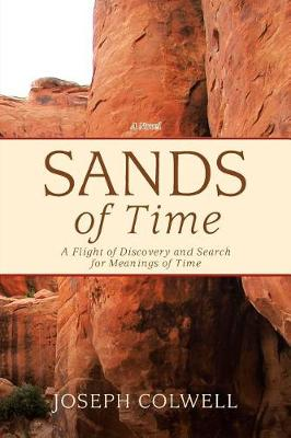 Sands of Time: A Flight of Discovery and Search for Meanings of Time (Paperback)