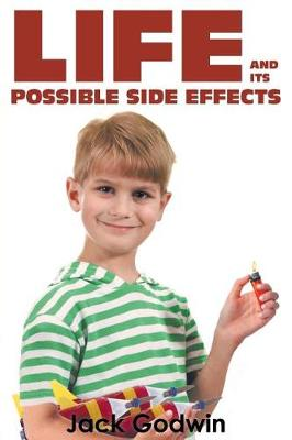 Life and Its Possible Side Effects (Paperback)