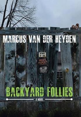 Backyard Follies (Hardback)