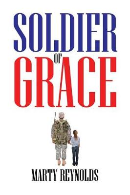 Soldier of Grace (Paperback)