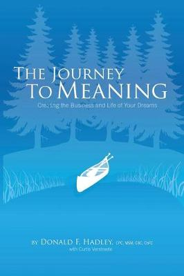 The Journey to Meaning (Paperback)