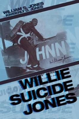 Willie Suicide Jones (Paperback)