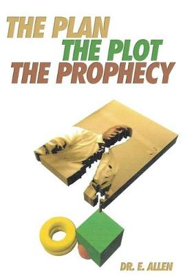 The Plan the Plot the Prophecy (Paperback)