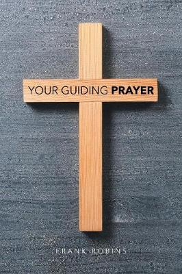 Your Guiding Prayer (Paperback)