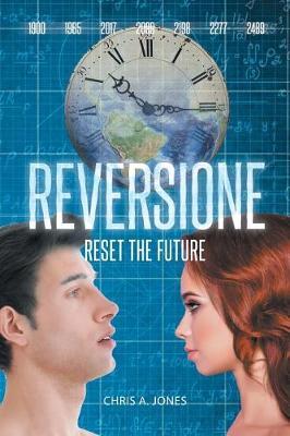 Reversione: Reset the Future (Paperback)