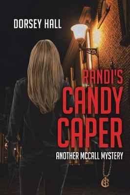 Randi's Candy Caper: Another McCall Mystery (Paperback)