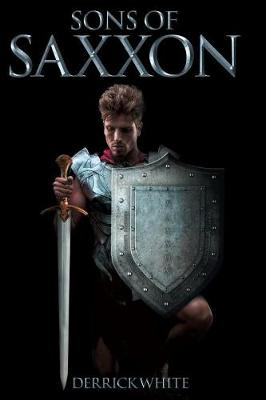 Sons of Saxxon (Paperback)