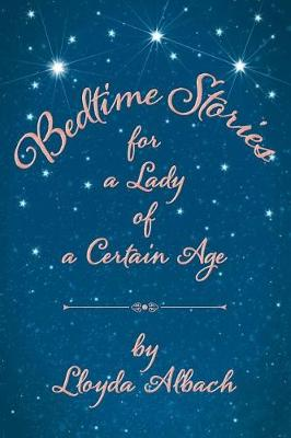 Bedtime Stories for a Lady of a Certain Age (Paperback)