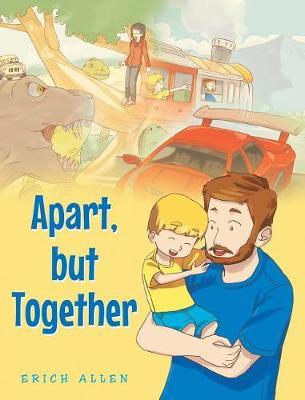 Apart, But Together (Hardback)
