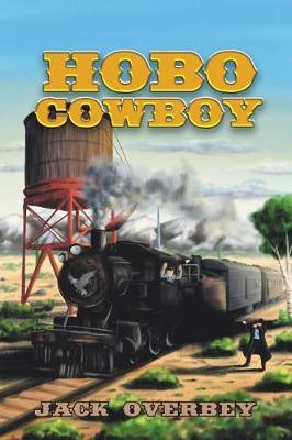 Hobo Cowboy (Paperback)