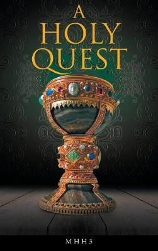 A Holy Quest (Hardback)