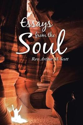 Essays from the Soul (Paperback)