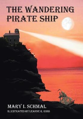 The Wandering Pirate Ship - Children of the Light 1 (Hardback)