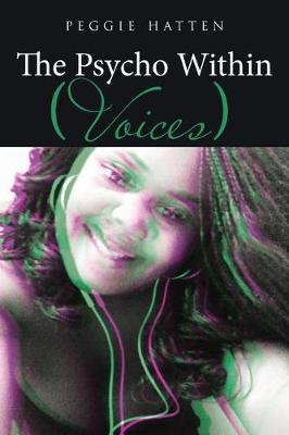 The Psycho Within: Voices (Paperback)