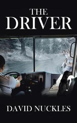"""The Driver: """"a Supernatural, Suspenseful, Action-Packed Story!"""" (Hardback)"""