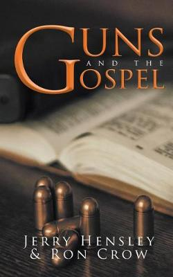 Guns and the Gospel (Paperback)