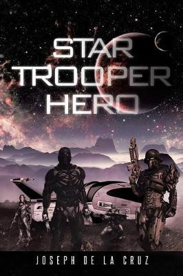 Star Trooper Hero (Paperback)