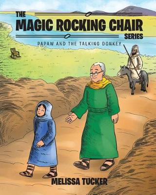 The Magic Rocking Chair Series: Papaw and the Talking Donkey (Paperback)