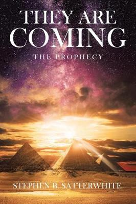 They Are Coming: The Prophecy (Paperback)