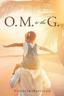 O. M. to the G. (Paperback)