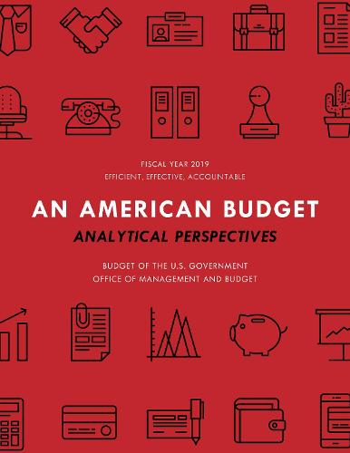 Analytical Perspectives: Budget of the United States Government Fiscal Year 2019 (Paperback)