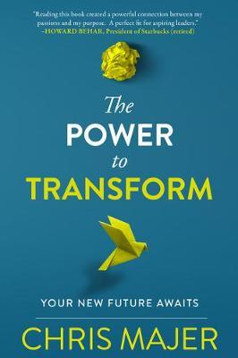 Power to Transform: A New Future Awaits (Paperback)