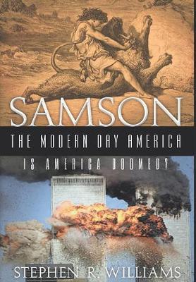 Samson the Modern-Day America (Hardback)