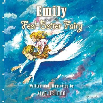 Emily and the Feel-Better Fairy (Paperback)