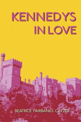 Kennedys in Love (Paperback)