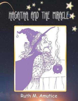 Hagatha and the Miracle (Paperback)