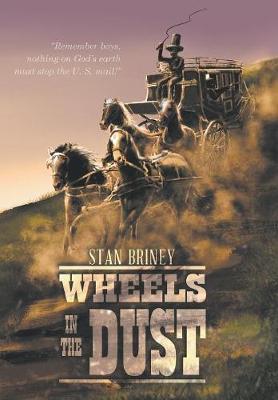 Wheels in the Dust (Hardback)