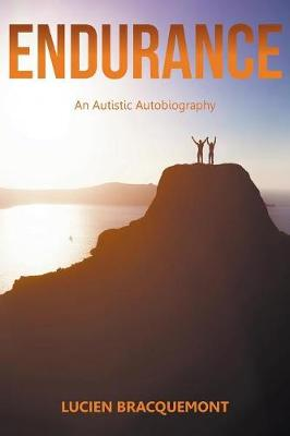 Endurance: An Autistic Autobiography (Paperback)