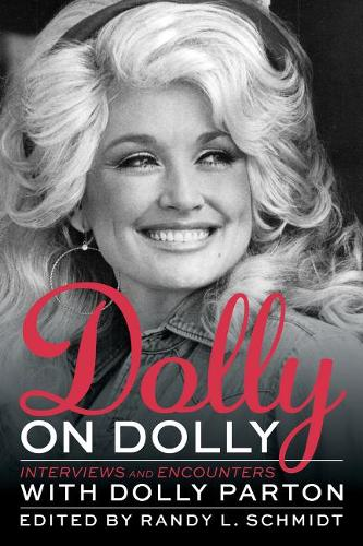 Dolly on Dolly: Interviews and Encounters with Dolly Parton (Paperback)